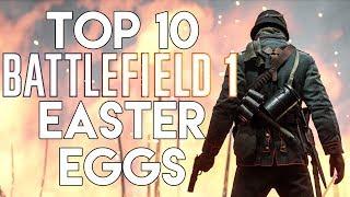 Top 10 Battlefield 1 Easter Eggs & Secrets