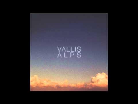 Vallis Alps - Reprieve