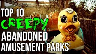 Top 10 CREEPY Abandoned Amusement Parks!