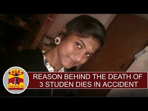 Reason behind the death of 3 Student dies in lorry accident - Thanthi TV