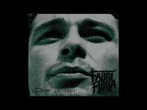 Fabri Fibra - 09 - Per Averti Qui (TURBE GIOVANILI REMASTER 2010)