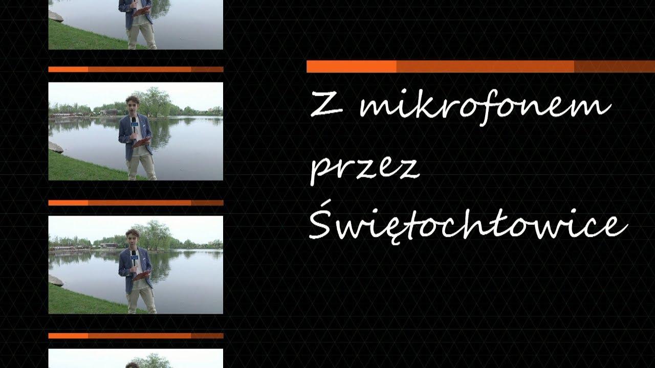 Z mikrofonem przez Świętochłowice, odc. 7