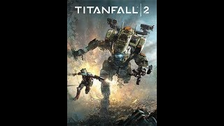 titanfall 2 campain part 2