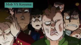 Pertarungan Anime Terbaik #1 Mob VS Koyama