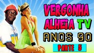 Momentos Vergonha Alheia TV Anos 90 - PARTE 5