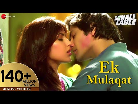 EK MULAQAT Official Video | Sonali Cable | Ali Fazal & Rhea...