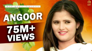 New Song 2016 Angoor Anjali Raghav Lalit Masoom Sheenam Mor Music New Haryanvi Latest