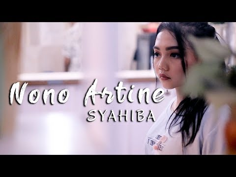 Download Syahiba Saufa - Nono Artine  Mp4 baru