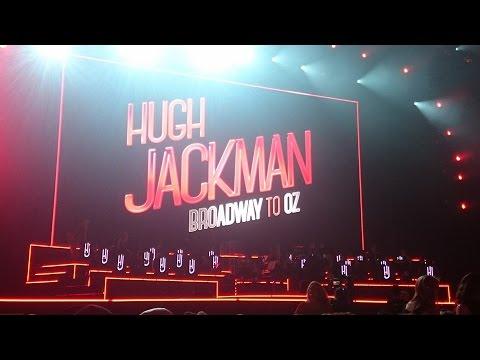 Hugh Jackman - Broadway To Oz - Dress Rehearsal