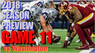 2018 DALLAS COWBOYS PREVIEW-GAME 11: Washington Redskins @ Dallas [Full Game w/Gregory] (Chat Also)!