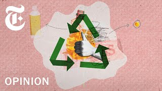 Is Your Plastic Actually Being Recycled? | NYT Opinion