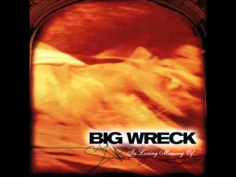Big Wreck - Look What Ive Found