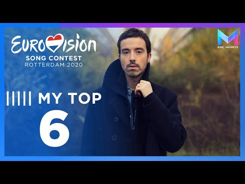 Eurovision 2020 - MY TOP 6 (so far) & comments | +