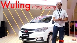 Wuling Hong Guang 2016 First Impression Review Indonesia | OtoDriver
