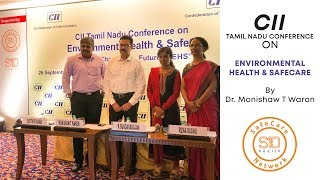 CII Tamil Nadu Conference on Environmental health and safety | Dr Monisha T Waron | S10 Safecare