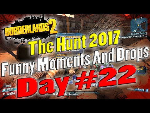 Borderlands 2 | Hunt 2017 Funny Moments And Drops | Day #22