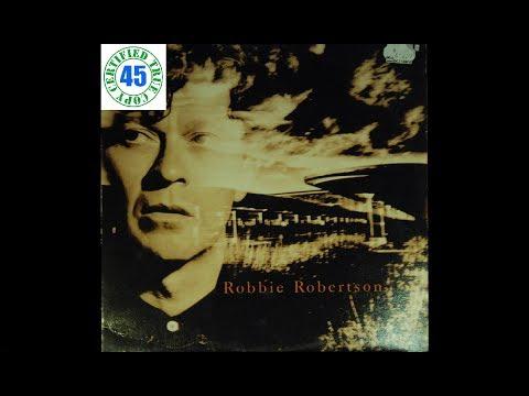 ROBBIE ROBERTSON - SOMEWHERE DOWN THE CRAZY RIVER - Robbie Robertson (1987) HiDef :: SOTW #20
