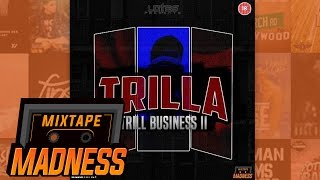 Trilla - The Code Freestyle | @MixtapeMadness