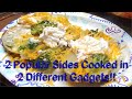 2 Favorite Sides Eaten Together But Cooked Separately in 2 Different Gadgets or Appliances So Good!