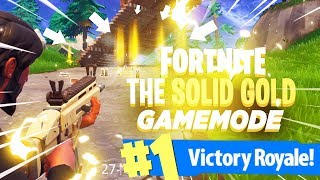 "LEGENDARY WEAPONS ONLY - SCARS EVERYWHERE! (New ""Solid Gold"" Mode in Fortnite)"