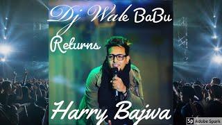 Dj Wale Babu Return Full Video Song // Harry Bajwa  // Desi Rock Star