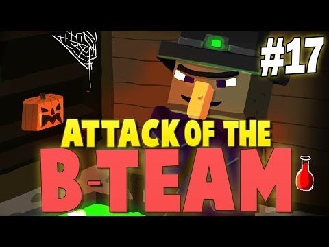 Minecraft Attack of the B-Team #17    WITCHERY INTRODUCTION! - Minecraft Mod Pack Survival