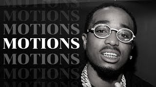 Motions - Quavo | Migos | Chill Trap Type Beat | Hip Hop Instrumental | (2019)