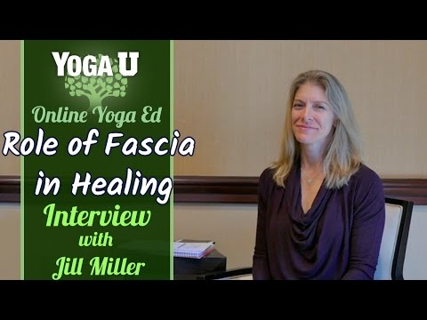 The Role of Fascia in Healing | Interview with Jill Miller