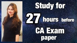 How to study one day before examinations| Best timetable for CA Exams| Study for maximum hours