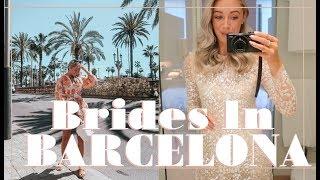 BRIDES IN BARCELONA // Fashion Mumblr Travel Vlog