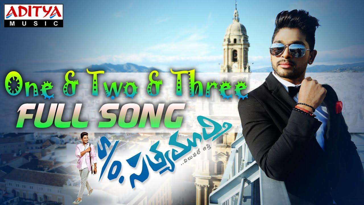 one two three full song with lyrics s o satyamurthy movie