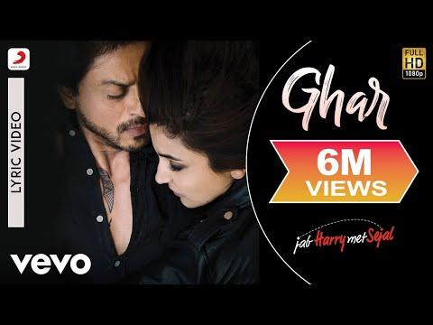 Ghar - Official Lyric Video | Anushka Sharma | Shah Rukh Khan | Pritam