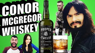Irish People Try CONOR McGREGOR'S WHISKEY 'Proper No. Twelve' Review 12 + Conor vs Khabib UFC229