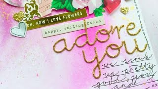 Scraptastic Design Team ~ Adore You ~ Mixed Media Process Video + + + Inkie Quill