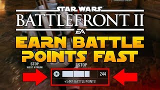 Star Wars Battlefront 2: How To Earn MORE Battle Points FAST