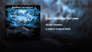 Sturgill Simpson Keep It Between The Lines