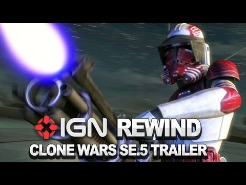 The Clone Wars Season 5 Trailer - IGN Rewind Theater