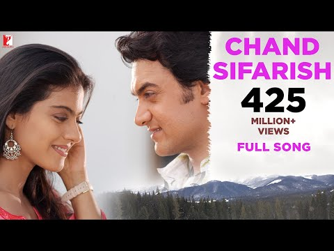Chand Sifarish - Full Song | Fanaa | Aamir Khan | Kajol | Shaan | Kailash Kher thumbnail