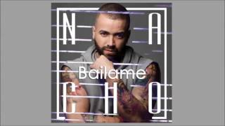 "Bailame  -  Nacho ""La Criatura"" (Oficial Song) ESTRENO 2017"