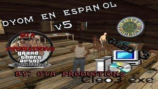 Tutorial Como Intalar DYOM En Español Para GTA San Andreas [HD]