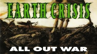 Watch Earth Crisis All Out War video