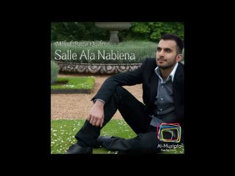 Salle Ala Nabiena (single) By Milad Raza Qadri video