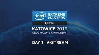LIVE: IEM Katowice 2019 Challenger Stage - A Stream