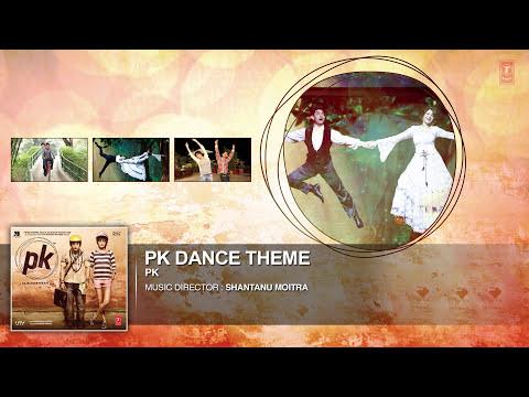 'PK Dance Theme' FULL AUDIO   PK   Aamir Khan   Anushka Sharma   T-series