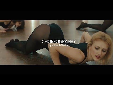 CHOREOGRAPHY by YULIYA DAMOVA. Pole dance, strip plastika
