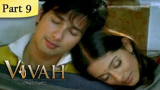 Vivah Full Movie   (Part 9/14)   New Released Full Hindi Movies   Latest Bollywood Movies