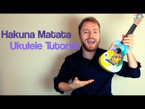 Hakuna Matata - Lion King (Ukulele Tutorial)