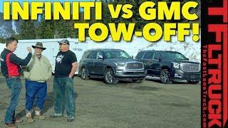 Which Tows Better? 2018 Infiniti QX80 vs GMC Yukon Denali vs World's Toughest Towing Test
