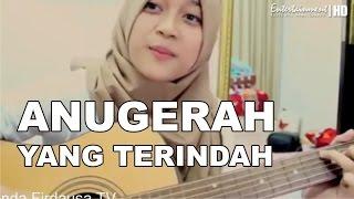 Dinda Firdausa Anugerah Terindah Yang Pernah Kumiliki Cover Song