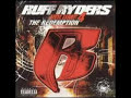 Ruff Ryders 4 Life - Ruff Ryders